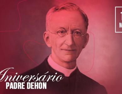 14 de março: aniversário de Padre Dehon